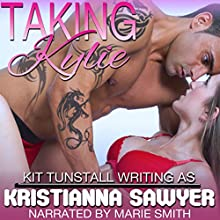 Taking Kylie: Fertile Erotic Romance QuikRead (       UNABRIDGED) by Kristianna Sawyer Narrated by Marie Smith