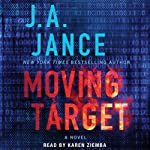 Moving Target: Ali Reynolds, Book 9 (       UNABRIDGED) by J. A. Jance Narrated by Karen Ziemba
