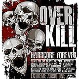 Overkill-Hardcore Forever