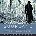 Sourland: Stories of Loss, Grief, and Forgetting (       UNABRIDGED) by Joyce Carol Oates Narrated by Coleen Marlo