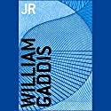 JR (       UNABRIDGED) by William Gaddis Narrated by Nick Sullivan