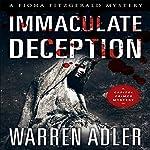 Immaculate Deception: Fiona Fitzgerald Mystery Series, Book 6 | Warren Adler