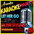 Let Her Go (In the Style of Passenger) [Karaoke Version]