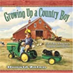 Growing Up A Country Boy