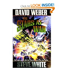 The Stars at War (Starfire) by David Weber and Steve White