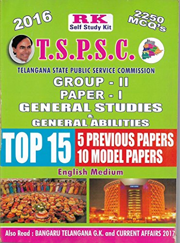 TSPSC GROUP-II Paper-I General Studies & General Abilities Top 15 Previous Papers RKP