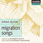 Migration Songs   Anna Quon
