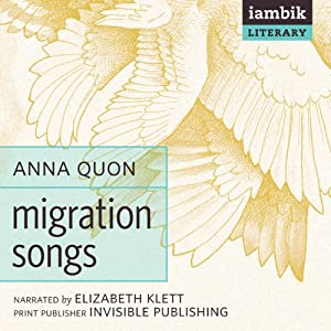 Migration Songs | [Anna Quon]