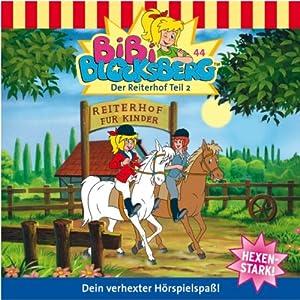 Der Reiterhof - Teil 2 (Bibi Blocksberg 44) Hörspiel