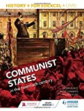 img - for Communist States in the Twentieth Century (History+ for Edexcel A Level) book / textbook / text book