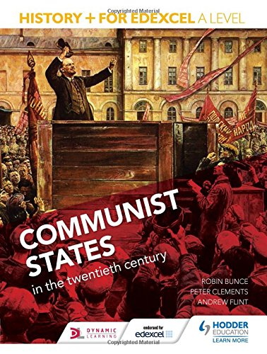 History+ for Edexcel A Level: Communist states in the twentieth century