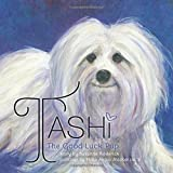 img - for Tashi The Good Luck Pup book / textbook / text book