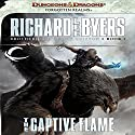 The Captive Flame: Forgotten Realms: Brotherhood of the Griffon, Book 1 (       UNABRIDGED) by Richard Lee Byers Narrated by James Patrick Cronin
