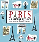img - for Paris: A 3D Keepsake Cityscape (Panorama Pops) book / textbook / text book