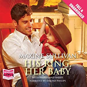 His Ring, Her Baby | [Maxine Sullivan]