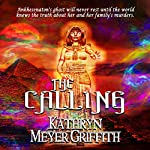THE CALLING - Revised Author's Edition | Kathryn Meyer Griffith