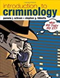 img - for Introduction to Criminology: Why Do They Do It? 1st (first) by Schram, Pamela J., Tibbetts, Stephen G. (2013) Paperback book / textbook / text book