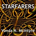 Starfarers (       UNABRIDGED) by Vonda N. McIntyre Narrated by Gayle Hendrix