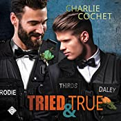 Tried & True: THIRDS, Book 10 | [Charlie Cochet]