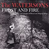 Frost and Fire: A Calendar of Ritual and Magical Songs