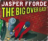 Jasper Fforde The Big Over-easy (Nursery Crime Adventures 1)