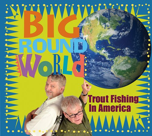 Big round world by trout fishing in america album cover for Trout fishing in america