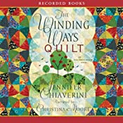The Winding Ways Quilt | Jennifer Chiaverini