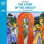 The Story of the Amulet | E. Nesbit