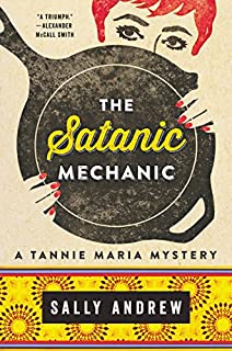Book Cover: The Satanic Mechanic: A Tannie Maria Mystery