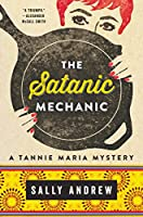 The Satanic Mechanic: A Tannie Maria Mystery