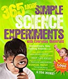 img - for 365 More Simple Science Experiments with Everyday Materials book / textbook / text book