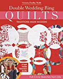 img - for Double Wedding Ring Quilts - Traditions Made Modern: Full-Circle Sketches from Life book / textbook / text book