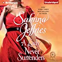A Lady Never Surrenders: Hellions of Halstead Hall, Book 5 Audiobook by Sabrina Jeffries Narrated by Justine Eyre