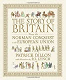img - for The Story of Britain from the Norman Conquest to the European Union book / textbook / text book