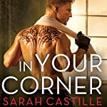 In Your Corner: Redemption, Book 2 | Sarah Castille