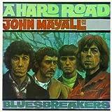 echange, troc John Mayall & The Bluesbreakers - A Hard Road