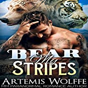 Bear My Stripes: M/M Shifter Mpreg Romance: Furbidden Mates, Book 2 | Artemis Wolffe