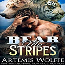 Bear My Stripes: M/M Shifter Mpreg Romance: Furbidden Mates, Book 2 (       UNABRIDGED) by Artemis Wolffe Narrated by Gus Klondike
