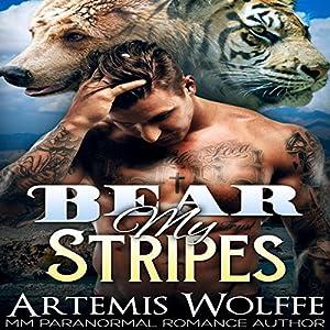 Bear My Stripes: M/M Shifter Mpreg Romance Audiobook