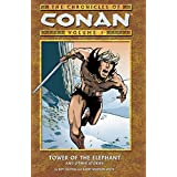 The Chronicles of Conan, Vol. 1: Tower of the Elephant and Other Stories ~ Roy Thomas
