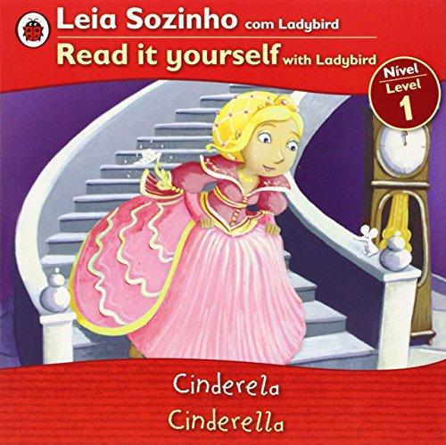 Cinderella Bilingual (Portuguese/English): Fairy Tales (Level 1) (Leia Sozinho (Nivel 1) / Read It Yourself (Level 1)) (