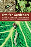 img - for IPM for Gardeners: A Guide to Integrated Pest Management book / textbook / text book