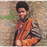 Let's Stay Togetherby Al Green