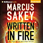 Written in Fire: The Brilliance Trilogy, Book 3 | Marcus Sakey
