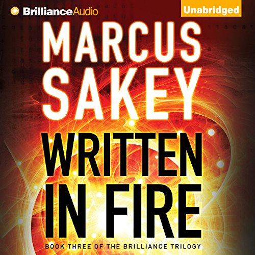 Written in Fire (Brilliance Saga #3) - Marcus Sakey