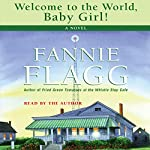 Welcome to the World, Baby Girl | Fannie Flagg