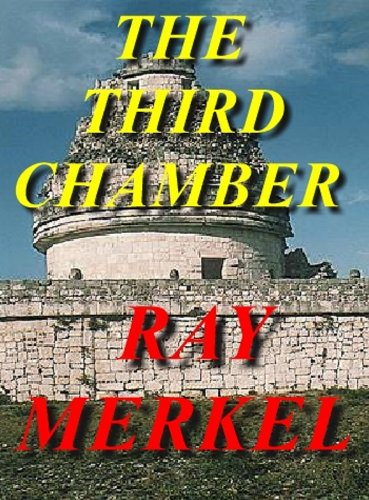 The Third Chamber (The Archeologists Book 4) PDF