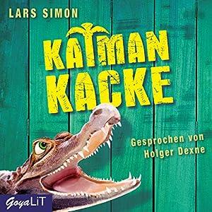 Kaimankacke Hörbuch