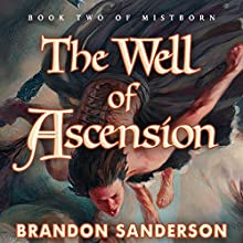 The Well of Ascension: Mistborn, Book 2 Audiobook by Brandon Sanderson Narrated by Michael Kramer