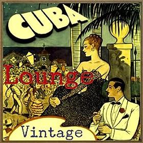 Amazon.com: Vintage Cuba Lounge: Various artists: MP3 Downloads